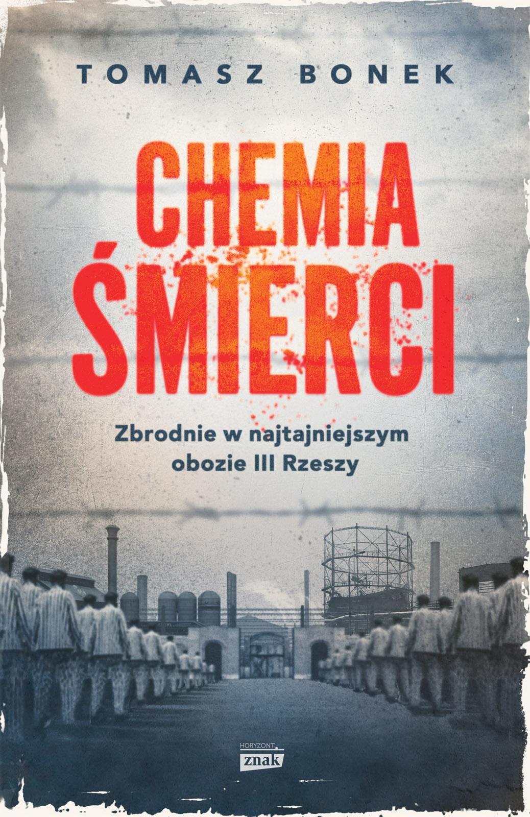 Chemia śmierci. Tomasz Bonek